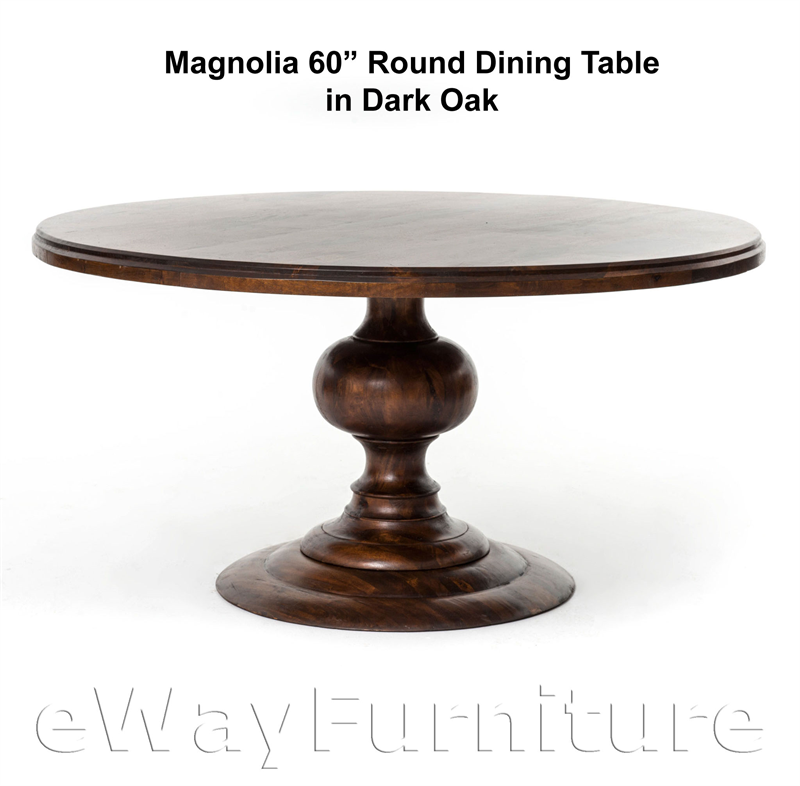 Magnolia round 60 inch dining table in dark oak fhmag 60rdtd for Magnolia dining table