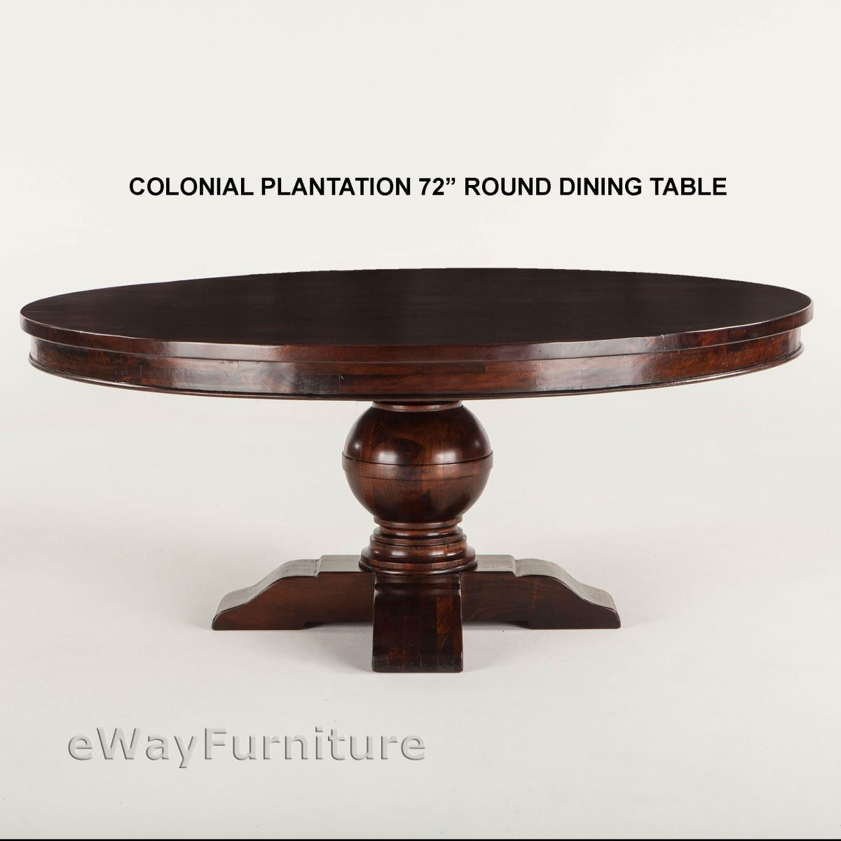 Colonial Plantation 72 Inch Round Dining Table